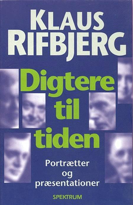 Digtere til tiden af Klaus Rifbjerg