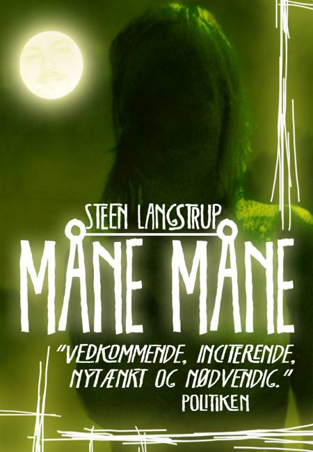 Måne måne af Steen Langstrup