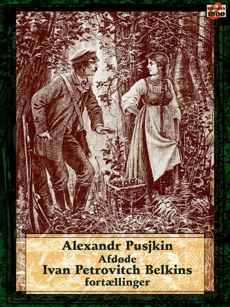 Afdøde Ivan Petrovitch Belkins fortællinger af Aleksandr Pusjkin