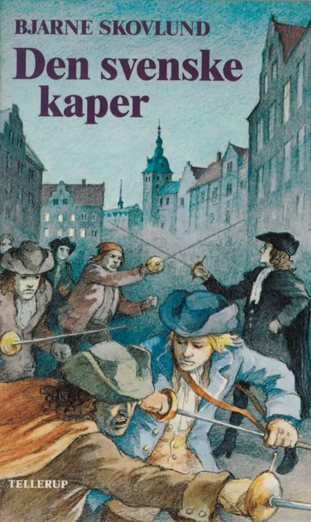 Henrik Ørn #4: Den svenske kaper af Bjarne Skovlund