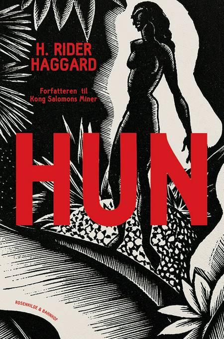 Hun af Henry Rider Haggard