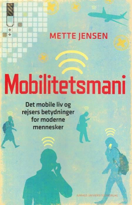 Mobilitetsmani af Mette Jensen