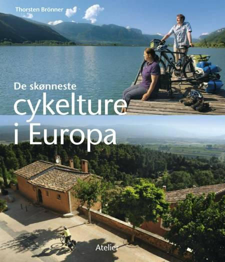 De skønneste cykelture i Europa af Torsten Brönner