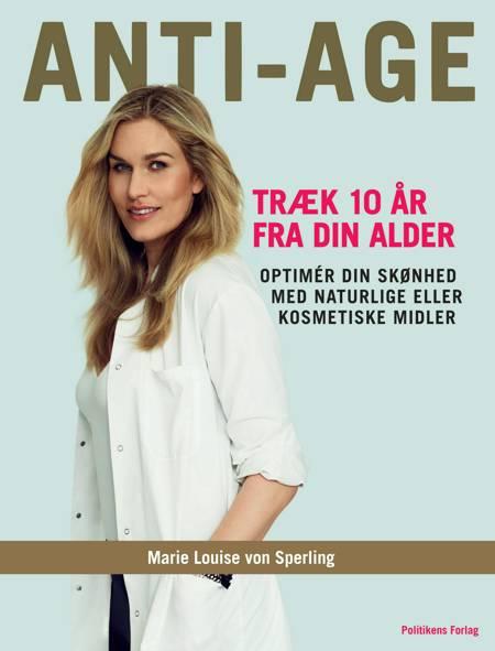 Anti-age af Marie Louise von Sperling