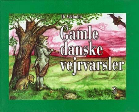 Gamle danske vejrvarsler af Ib Askholm