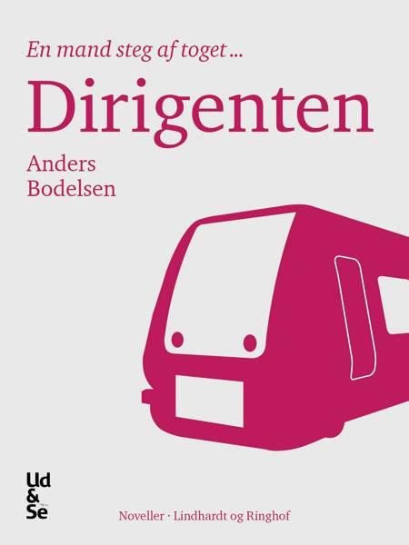 Dirigenten af Anders Bodelsen