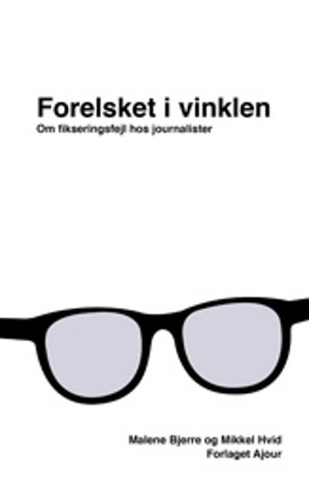 Forelsket i vinklen af Mikkel Hvid og Malene Bjerre