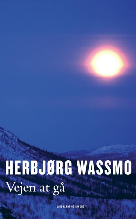 Vejen at gå af Herbjørg Wassmo