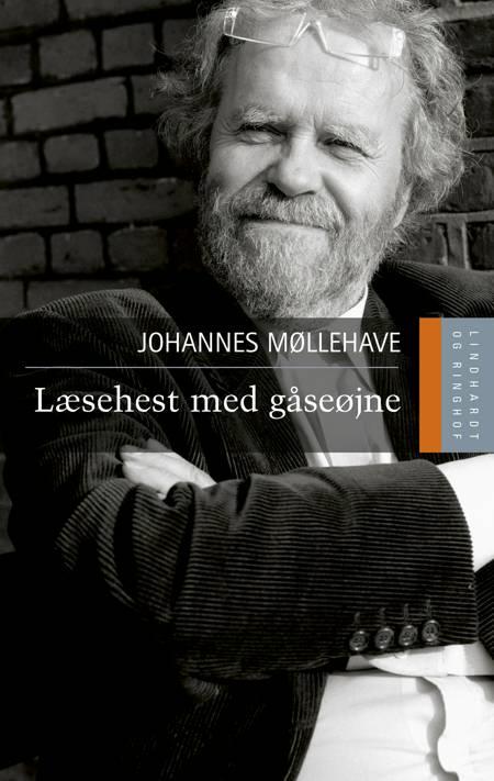 Læsehest med gåseøjne af Johannes Møllehave