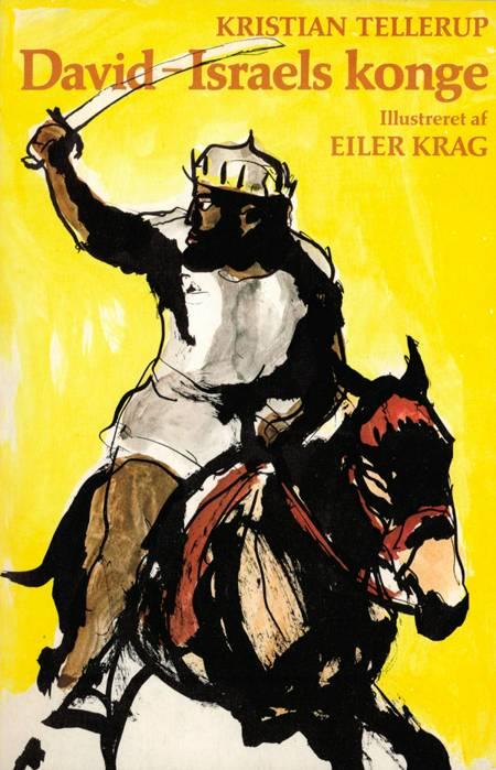 David - Israels konge af Kristian Tellerup