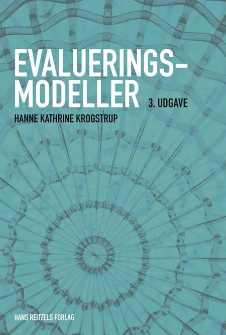 Evalueringsmodeller af Hanne Kathrine Krogstrup