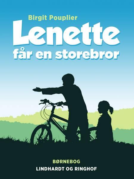 Lenette får en storebror af Birgit Pouplier