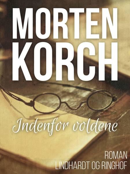 Inden for voldene af Morten Korch