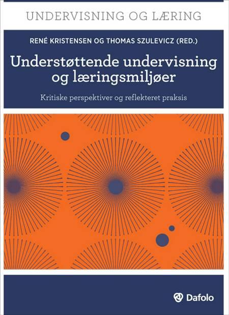 Understøttende undervisning og læringsmiljøer af David Mitchell, James Nottingham, Thomas Szulevicz og David Johnson m.fl.