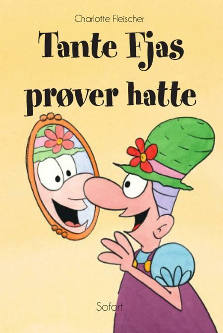 Tante Fjas prøver hatte af Charlotte Fleischer