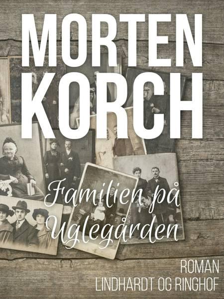 Familien på Uglegaarden af Morten Korch