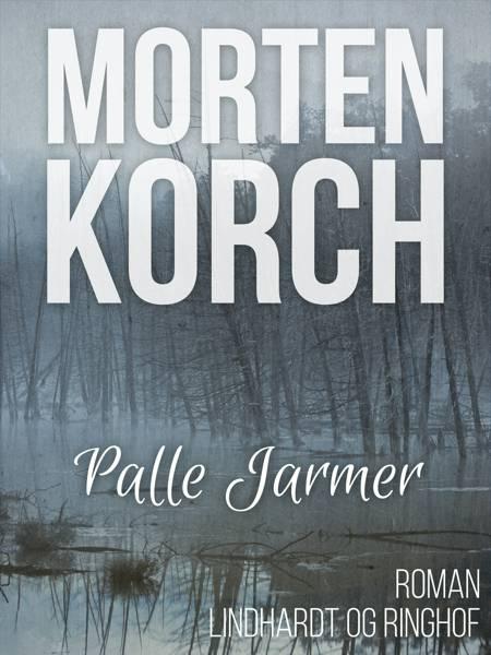 Palle Jarmer af Morten Korch