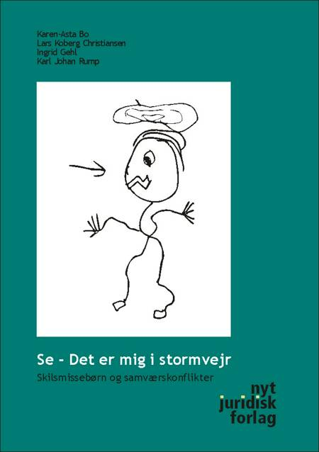 Se, det er mig i stormvejr! af Karen-Asta Bo, Karl Johan Rump, Ingrid Gehl og Lars Koberg Christiansen m.fl.