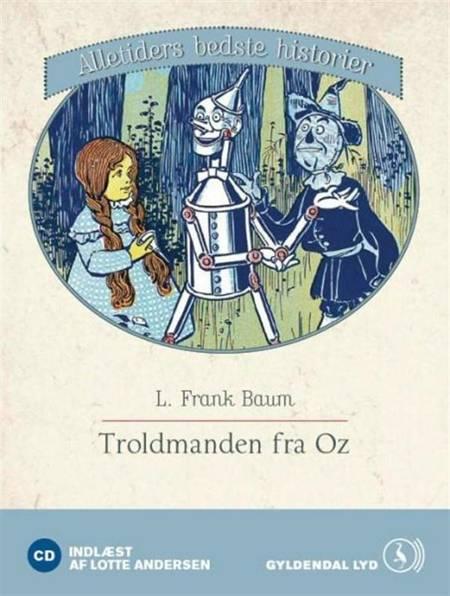 Troldmanden fra Oz af L. Frank Baum