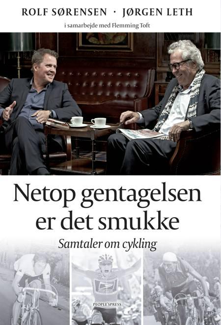 Netop gentagelsen er det smukke af Rolf Sørensen, Flemming Toft og Jørgen Leth