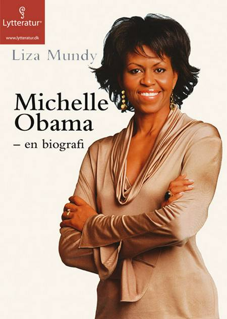 Michelle Obama af Liza Mundy