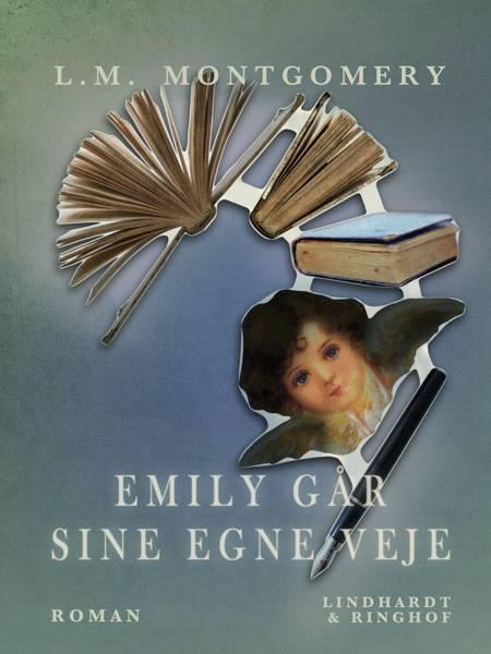 Emily går sine egne veje af L. M. Montgomery
