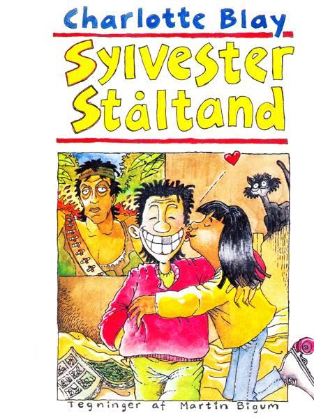 Sylvester Ståltand af Charlotte Blay