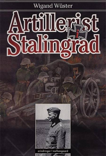 Artillerist i Stalingrad af Wigand Wüster