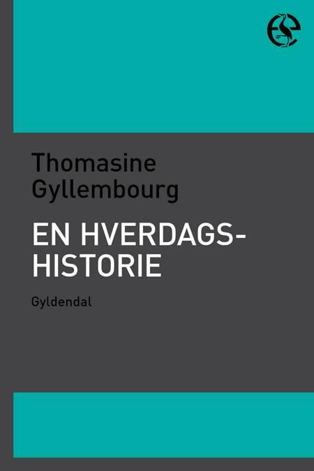 En hverdags historie af Thomasine Gyllembourg