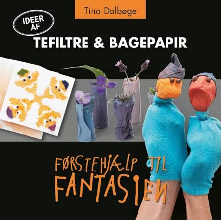 Tefiltre og bagepapir af Tina Dalbøge