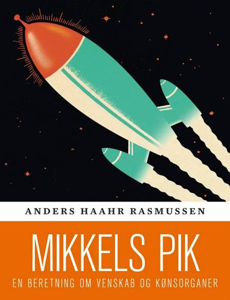 Mikkels pik af Anders Haahr Rasmussen
