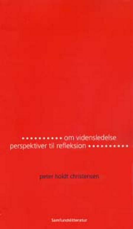 Om vidensledelse af Peter Holdt Christensen