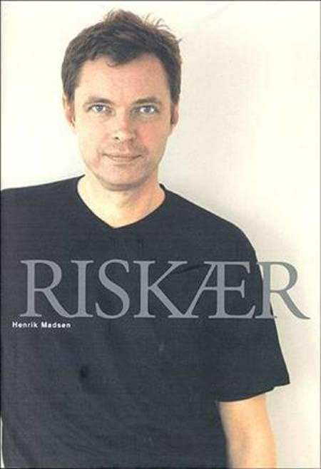 Riskær af Henrik Madsen