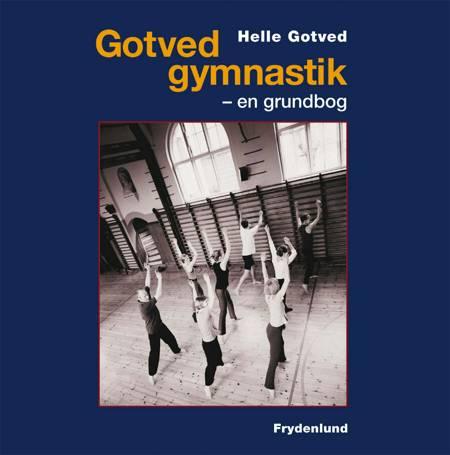Gotved-gymnastik af Helle Gotved