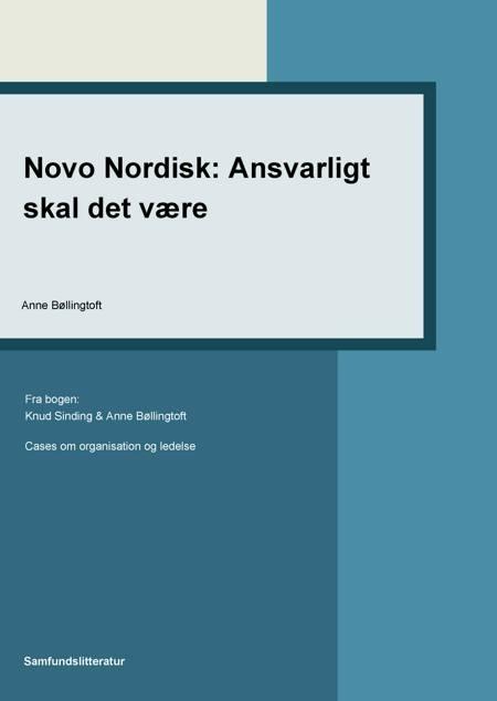 Novo Nordisk: ansvarligt skal det være af Anne Bøllingtoft