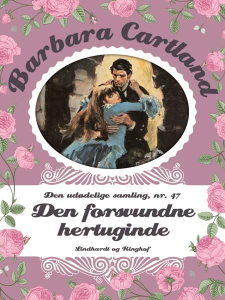 Den forsvundne hertuginde af Barbara Cartland
