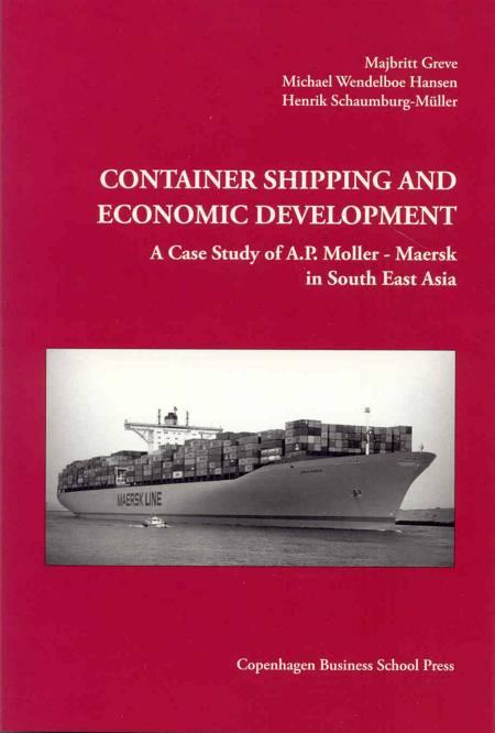 Container Shipping and Economic Development af Michael Wendelboe Hansen, Majbritt Greve, Henrik Schaumburg-Müller og Henrik Schaumburg Müller