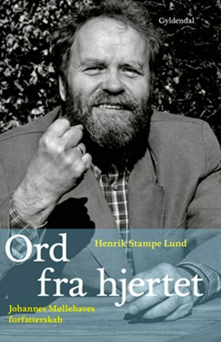 Ord fra hjertet af Henrik Stampe Lund