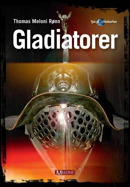 Gladiatorer af Thomas Meloni Rønn