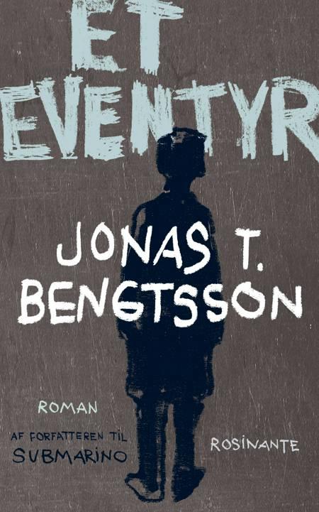 Et eventyr af Jonas T. Bengtsson