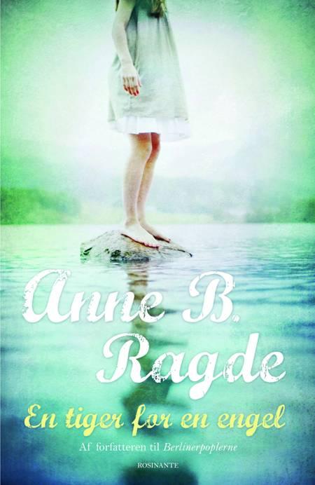 En tiger for en engel af Anne B. Ragde