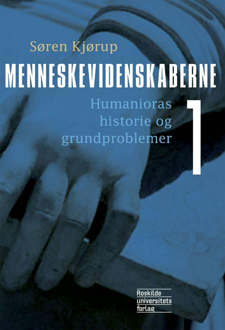 Menneskevidenskaberne 1 af Søren Kjørup