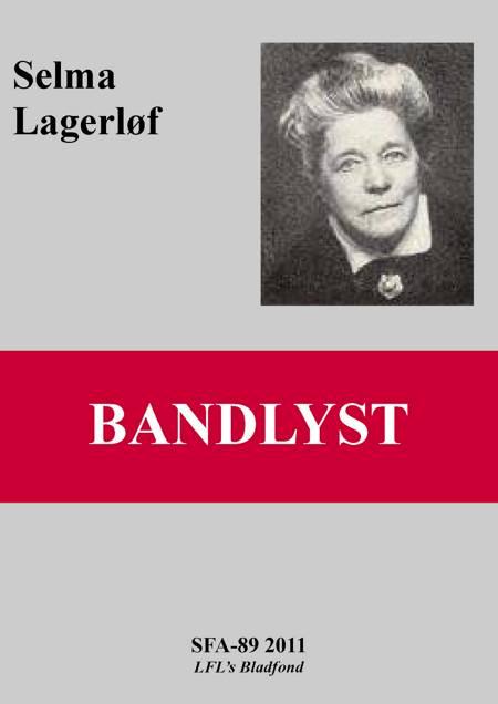 Bandlyst af Selma Lagerlöf
