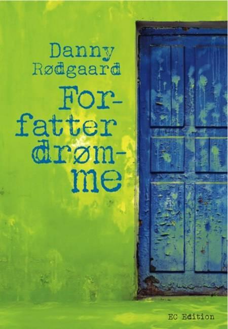 Forfatterdrømme af Danny Rødgaard