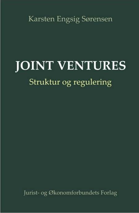 Joint Ventures Struktur og regulering af Karsten Engsig Sørensen