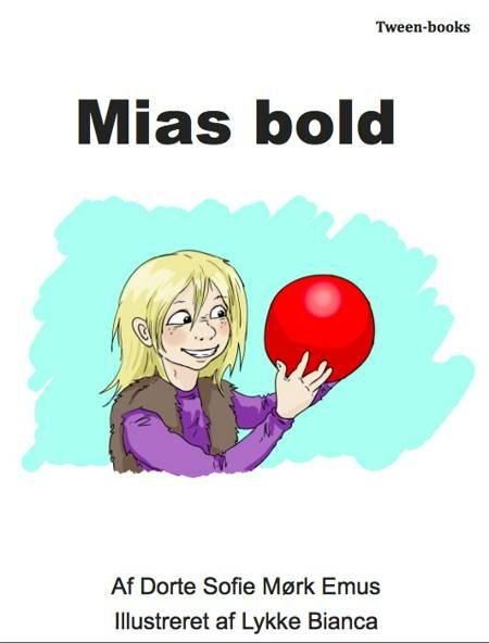 Mias Bold af Dorte Sofie Mørk Emus