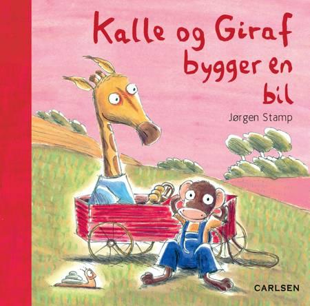 Kalle og Giraf bygger en bil af Jørgen Stamp