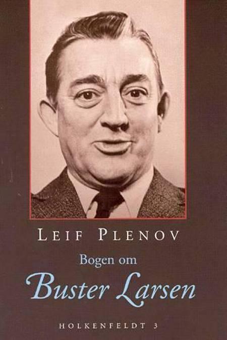 Bogen om Buster Larsen af Leif Plenov