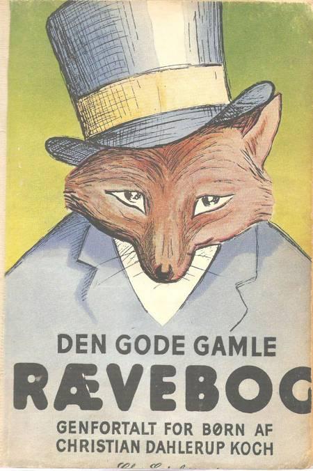 Den gode gamle rævebog af Hans Chr. Dahlerup Koch