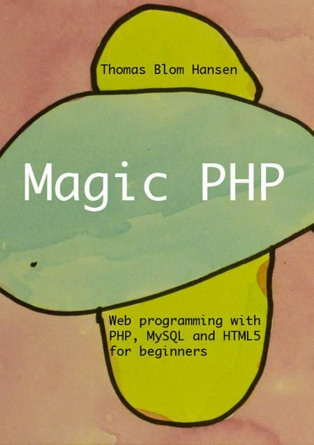Magic PHP af Thomas Blom Hansen